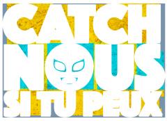 Logo de Catch-nous si tu peux