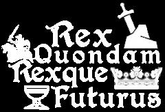 Rex Quondam Rexque Futurus logo