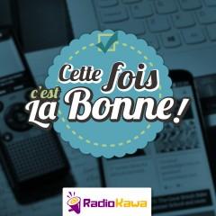 Logo de l'émission Cette Fois C'est La Bonne